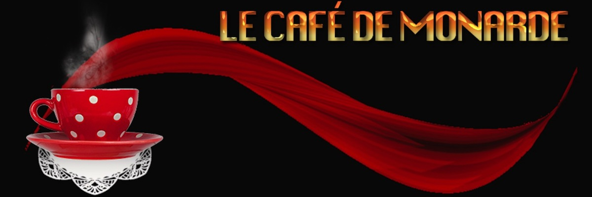Le café de Monarde