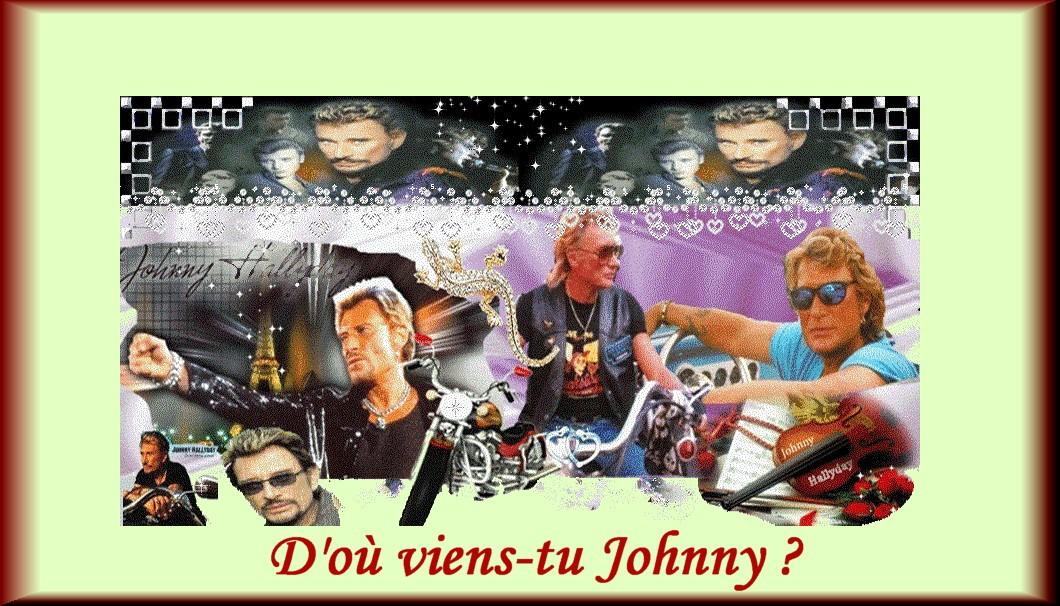 D'ou viens-tu Johnny