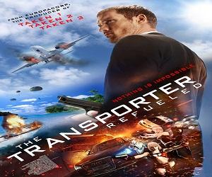 فيلم The Transporter Refueled 2015 مترجم ديفيدي