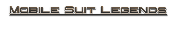Mobile Suit Legends the RPG