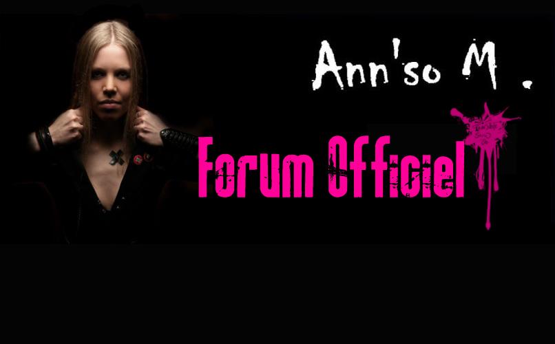 Le Forum Officiel du groupe pop-rock Ann'so M.
