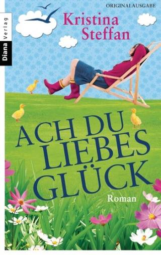 Ach du liebes Glück - Cover (c) Diana Verlag