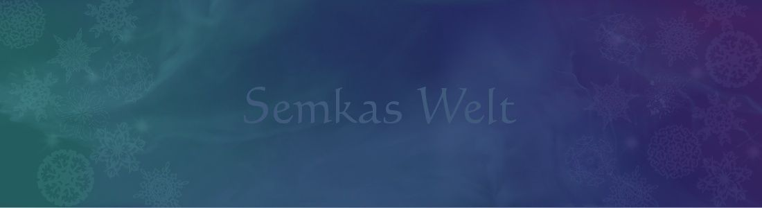 Semkas Welt