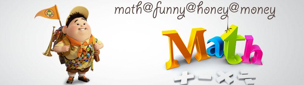 Math@Funny@Honey@Money