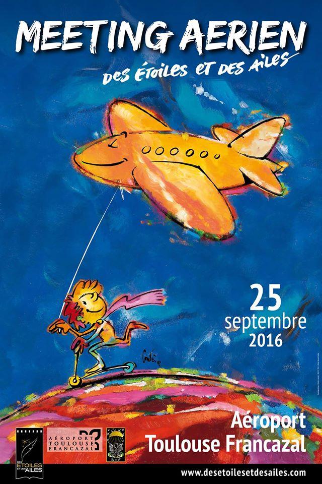 2eme édition du Meeting aérien - 25-26 septembre 2016 - Francazal,Des Etoiles et des Ailes 2016,Aeroport de Toulouse Francazal , Meeting Aerien 2016,Airshow 2016, French Airshow 2016