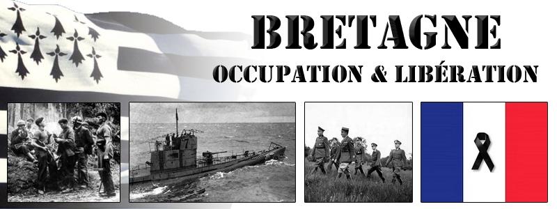 Bretagne : Occupation - Lib�ration