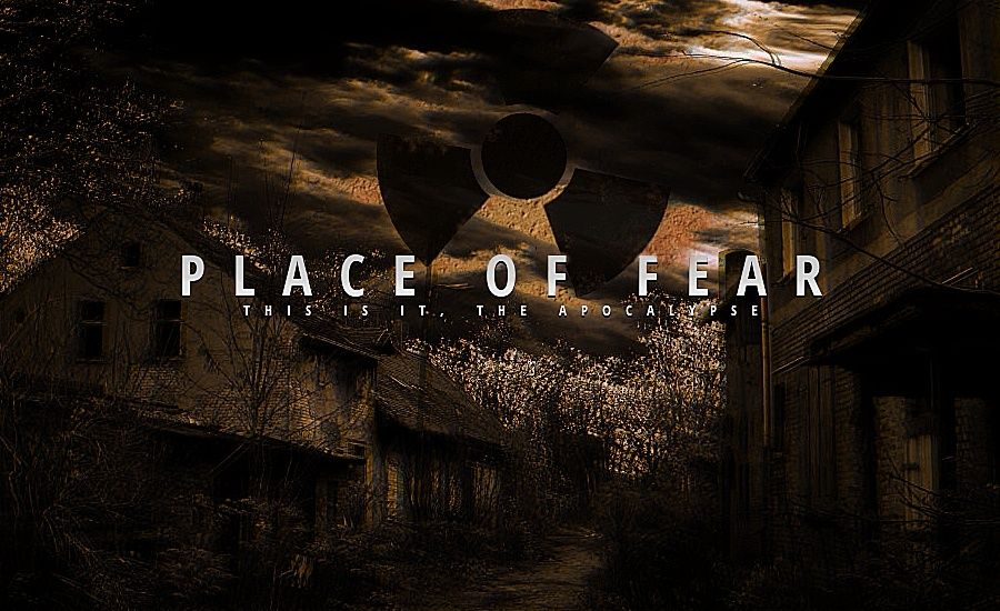 Place of Fear