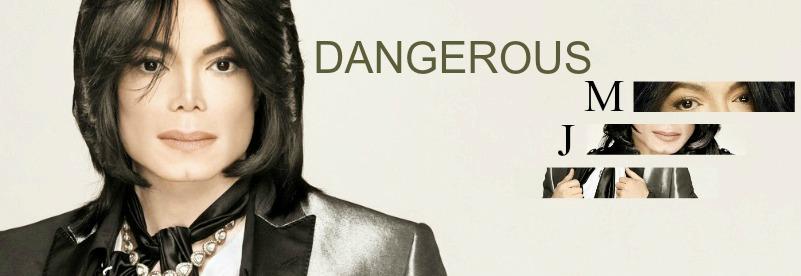 .:: Dangerous MJ ::.