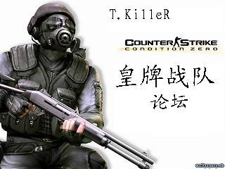 皇牌战队 T.KilleR