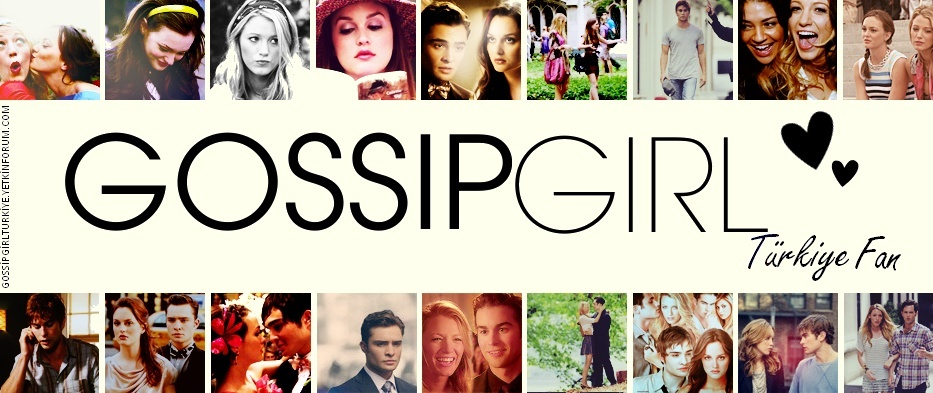 Gossip Girl Türkiye Fan ♡