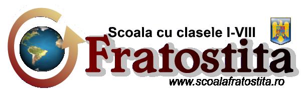 SCOALA CU CLASELE I-VIII FRATOSTITA