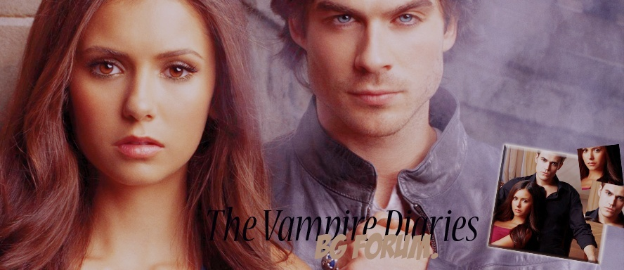 The Vampire Diaries BG Forum