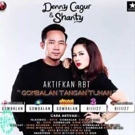 Denny Cagur & Shanty - Gombalan Tangan Tuhan