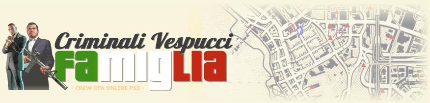 Criminali Vespucci Famiglia GTA V online
