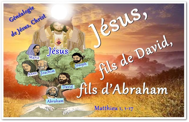Jeudi: Jésus-Christ, fils d'Abraham, de David... de Dieu