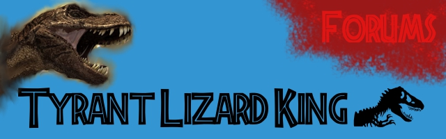 Tyrant Lizard King Forums
