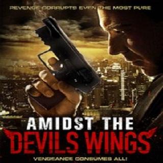فيلم Amidst the Devils Wings 2014 مترجم ديفيدى