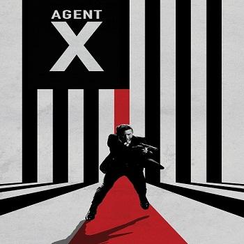 مترجم الحلقة الـ(الاخيرة) مسلسل Agent X 2015 الموسم الاول