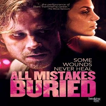 فيلم All Mistakes Buried 2015 مترجم دي فى دي