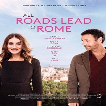 فيلم All Roads Lead to Rome 2015 مترجم دي فى دي