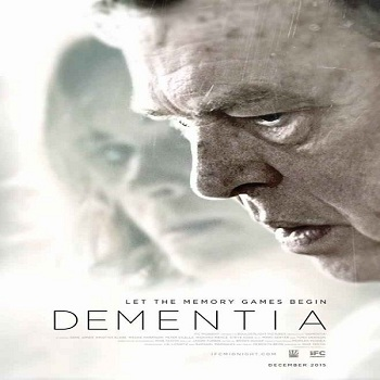 فيلم Dementia 2015 مترجم دي في دي
