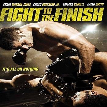 فيلم Fight to the Finish 2016 مترجم دي فى دي