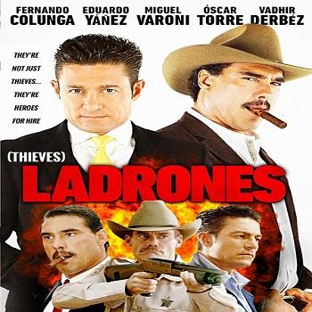 فيلم Ladrones 2015 مترجم دي فى دي