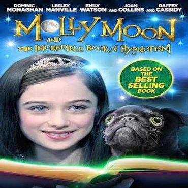 فيلم Molly Moon and the Incredible Book of Hypnotism 2015