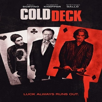 فيلم Cold Deck 2015 مترجم ديفيدى