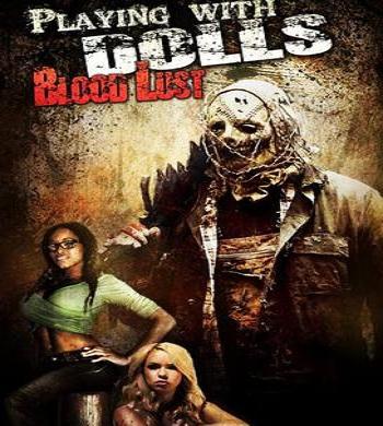 فيلم Playing with Dolls Bloodlust 2016 مترجم بلوراى
