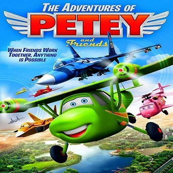 فيلم The Adventures of Petey and Friends 2015 مترجم