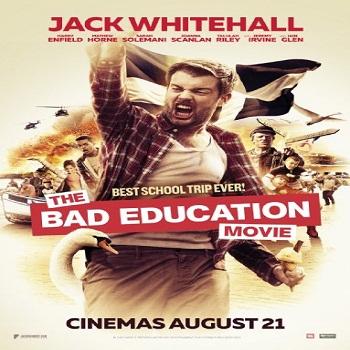 فيلم The Bad Education Movie 2015 مترجم بلوراى