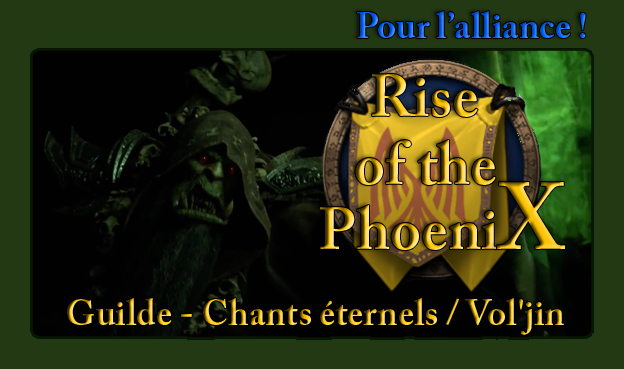 Rise of the Phoenix - Chants éternels / Vol'jin