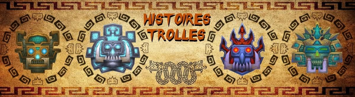 Histoires trolles