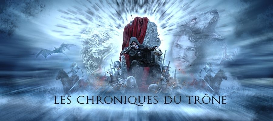 Les Chroniques du Trône
