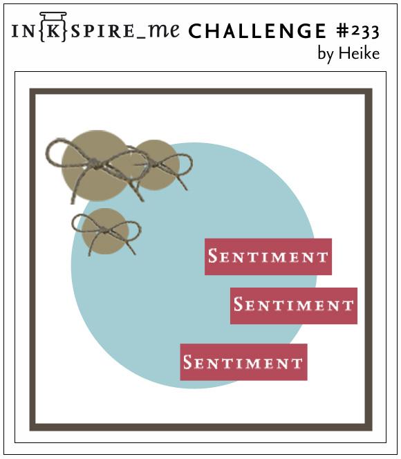 http://www.inkspire-me.com/2016/01/inkspireme-challenge-233.html