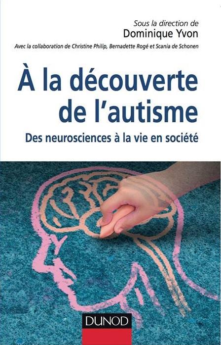 Dominique Yvon - la découverte de l'autisme - Bibliotheque Neptune