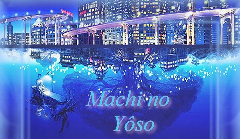 Machi no yōso
