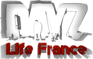 SERVEUR  RP/PVP  DAYZ-LIFE FRANCE