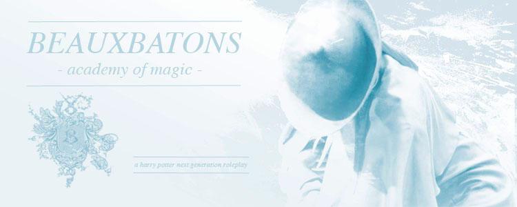 Beauxbatons, Académie de Magie