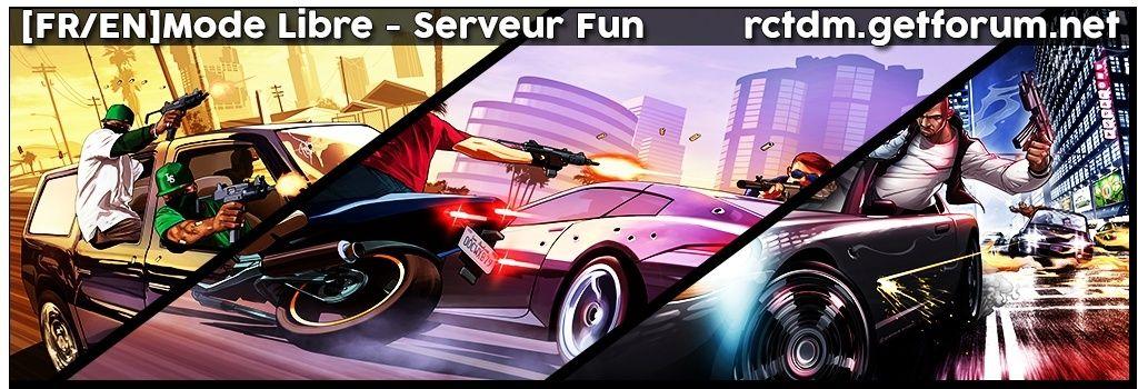 [FR/EN]Mode Libre - Serveur Fun
