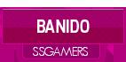SS - Banidos