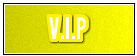 VIP ®