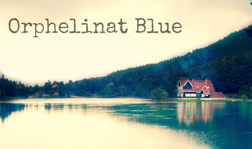 Orphelinat Blue