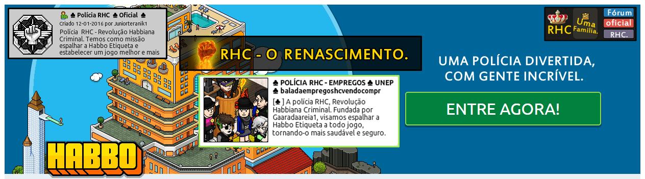 POLICIA RHC - Revolução Habbiana Criminal
