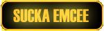 Sucka Emcee