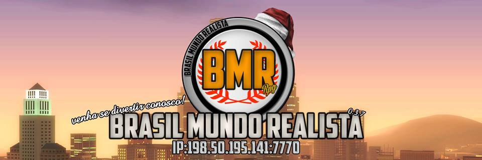 • Brasil Mundo Realista - [BMR] •