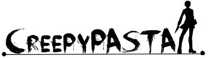 CreepyPasta/Horreur
