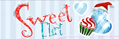 ♥ Sweet Flirt ♥
