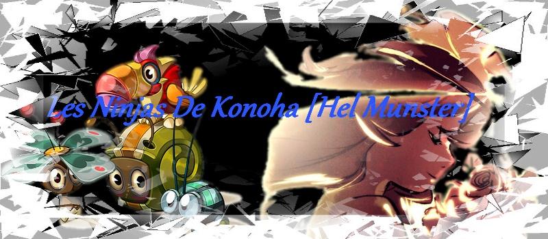 Les Ninjas de Konoha Hel Munster